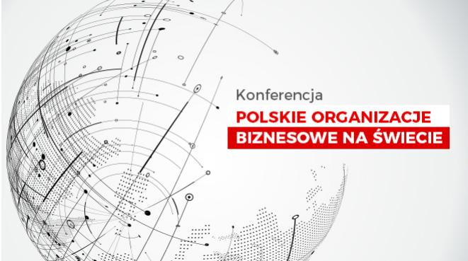 Polskie organizacje biznesowe na świecie